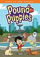 Pound Puppies: Pick of the Litter [DVD] [Import]