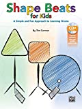 Shape Beats for Kids: A Simple and Fun Approach to Learning Drums, Book & CD