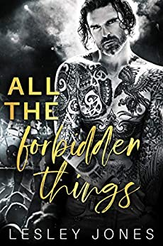 All The Forbidden Things by [Lesley Jones]