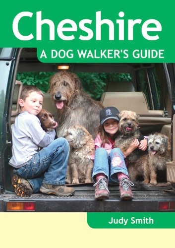 Cheshire: A Dog Walker's Guide (Dog Walks)