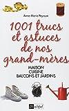 1001 Trucs et astuces de nos grand-mères