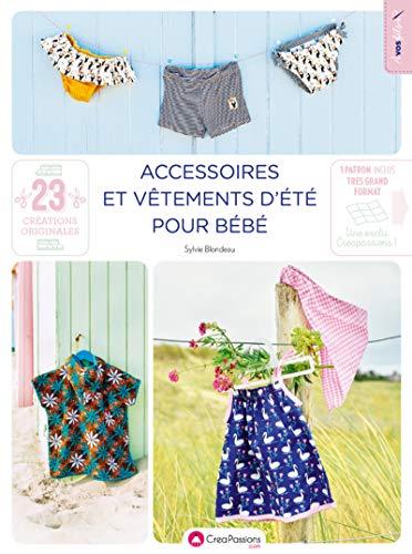 Accessoires et vêtements d'été pour bébé (A vos fils)
