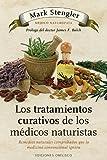 Los tratamientos curativos de los médicos naturistas (SALUD Y VIDA NATURAL)