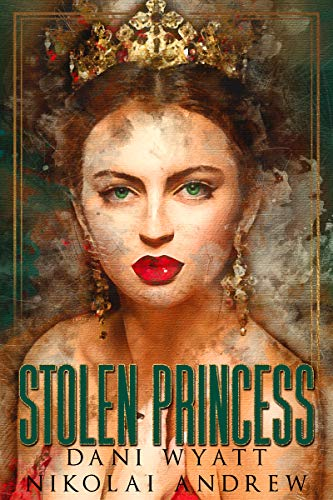 Stolen Princess (Fated Royals Book 1)