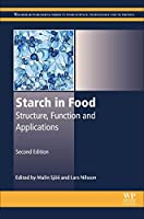 Starch in Food: Structure, Function and Applications (Woodhead Publishing Series in Food Science, Technology and Nutrition)