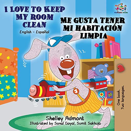 I Love to Keep My Room Clean Me gusta tener mi habitación limpia: English Spanish Bilingual Book (English Spanish Bilingual Collection)