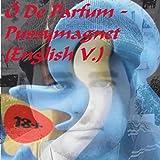 Ö De Parfum - Pussymagnet (English V.) [Explicit]