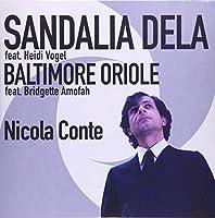 Sandalia Dela/Baltimore Oriole [7 inch Analog]