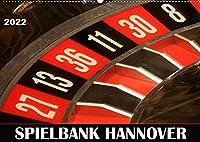 SPIELBANK HANNOVER (Wandkalender 2022 DIN A2 quer): Der Hotspot fuer Gluecksspiele direkt in der Landeshauptstadt. (Monatskalender, 14 Seiten )