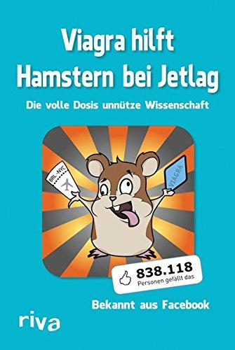 Viagra hilft Hamstern bei Jetlag: Die volle Dosis unnütze Wissenschaft