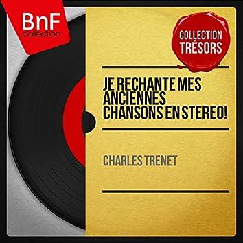 Je rechante mes anciennes chansons en stéréo! (feat. Guy Luypaerts et son orchestre) [Stereo Version]