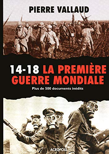 14-18, la Première guerre mondiale : Plus de 500...