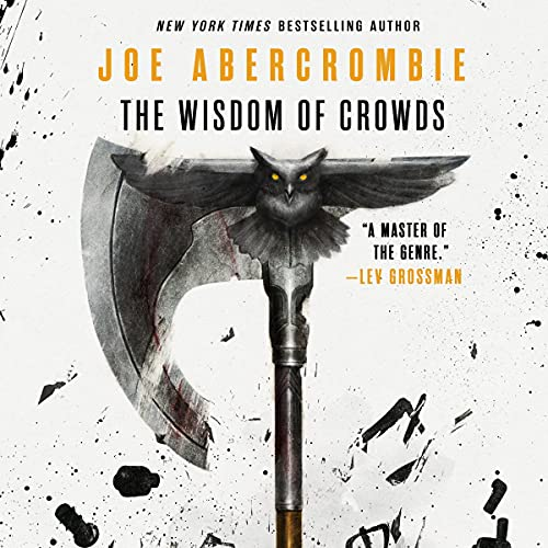 The Wisdom of Crowds Audiobook By Joe Abercrombie cover art