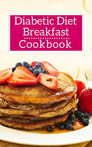 Diabetic Diet Breakfast Cookbook Healthy Diabetic Friendly Breakfast And Brunch Recipes Diabetic Diet Cookbook Book 1 Kindle Edition By Medows Lisa Cookbooks Food Wine Kindle Ebooks Amazon Com