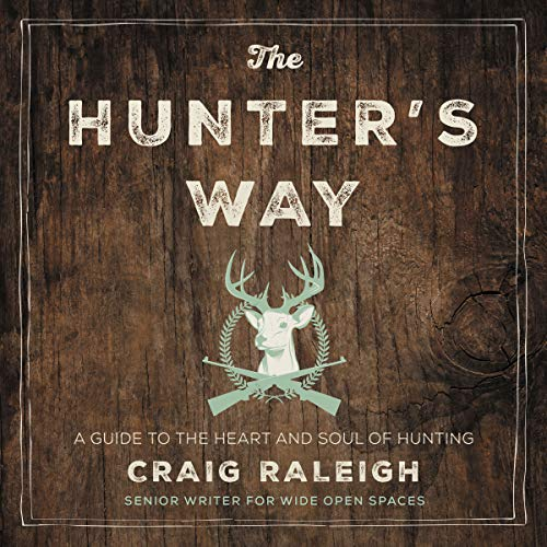The Hunter's Way audiobook cover art