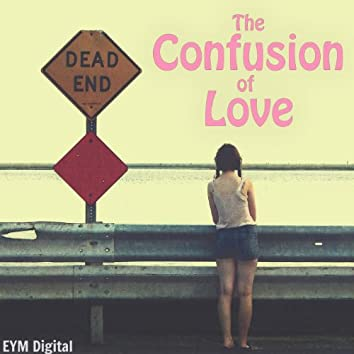 The Confusion of Love