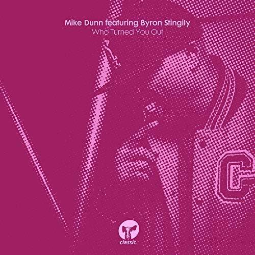 Mike Dunn feat. Byron Stingily
