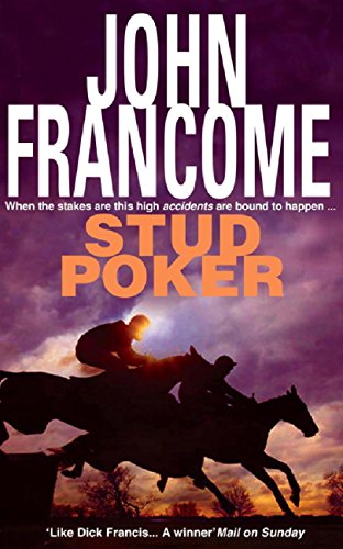 Stud Poker: A gripping racing thriller with huge twists (English Edition)