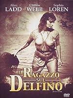 Il Ragazzo Sul Delfino [Italian Edition]