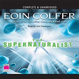 The Supernaturalist                   By:                                                                                                                                 Eoin Colfer                               Narrated by:                                                                                                                                 Jack Davenport                      Length: 6 hrs and 49 mins     15 ratings     Overall 4.3