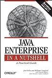 Java Enterprise in a Nutshell 3e