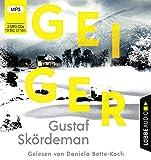 Geiger: Thriller. (Geiger-Reihe, Band 1)