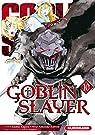 Goblin Slayer, tome 10 par Kagyu