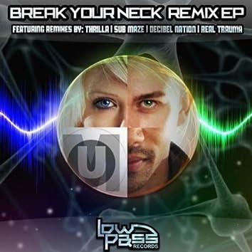 Break Your Neck Remix EP