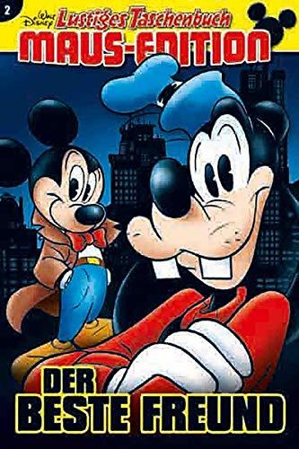 Lustiges Taschenbuch Maus-Edition 02: Der beste Freund