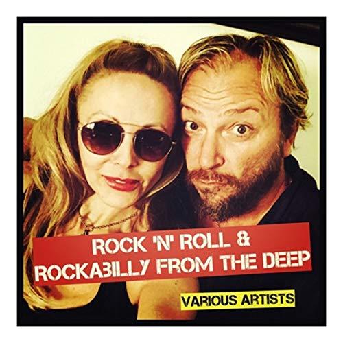 Rock \'N\' Roll & Rockabilly from the Deep