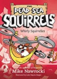 Whirly Squirrelies (The Dead Sea Squirrels Book 6) control drone Apr, 2021