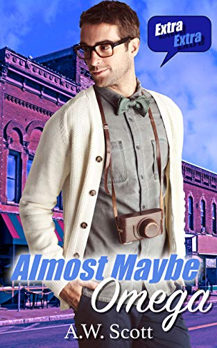 Almost Maybe Omega: An Age Gap M/M Mpreg (Maybe Mine Book 1) by [A.W. Scott, J. Leigh]