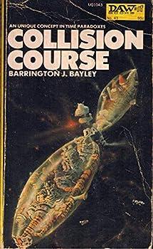 Collision Course By Barrington J Bayley