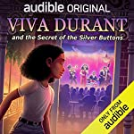 Viva Durant and the Secret of the Silver Buttons