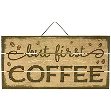 Highland Woodcrafters But First Coffee 12 X6  Wood Slatted Sign