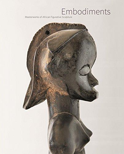 Embodiments: Masterworks of African Figurative Sculpture