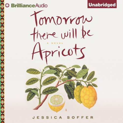 Tomorrow There Will Be Apricots audiobook cover art