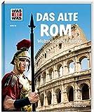 WAS IST WAS Band 55 Das alte Rom. Weltmacht der Antike (WAS IST WAS Sachbuch, Band 55) - Sabine Hojer