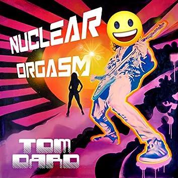 Nuclear Orgasm
