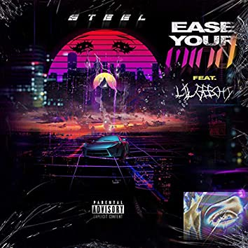 Ease Your Mind (feat. Lil Geechi)