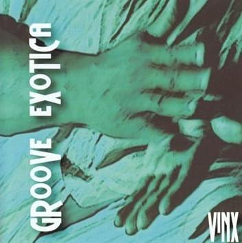 Groove Exotica