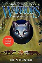 Warriors: Dawn of the Clans #4: The Blazing Star by Erin Hunter (2015-05-07)