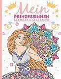Mein Prinzessinnen Mandala Malbuch: Wunderschöne Prinzessinnen-Mandalas zum Ausmalen und Entspannen für Kinder ab 8+ Jahren