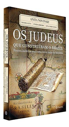 Os judeus que construiram o Brasil
