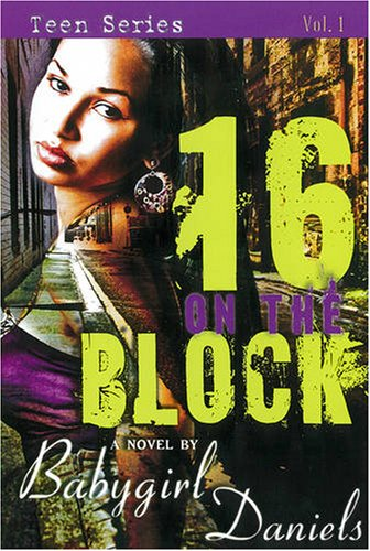 16 on the Block (Baby Girl Drama)