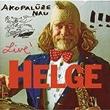 Songtexte von Helge Schneider - Akopalüze Nau!!!