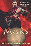 Planetary Anthology Series: Mars (Tuscany Bay's Planetary Anthology Series)