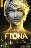 Fiona - Beginn ver. 2.0: Die Kristallwelten-Saga 1