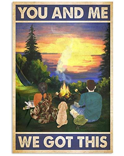 Inga Cartel de metal para decoración de pared con texto en inglés 'Camping You And Me We Got This Ta' de 20,3 x 30,5 cm