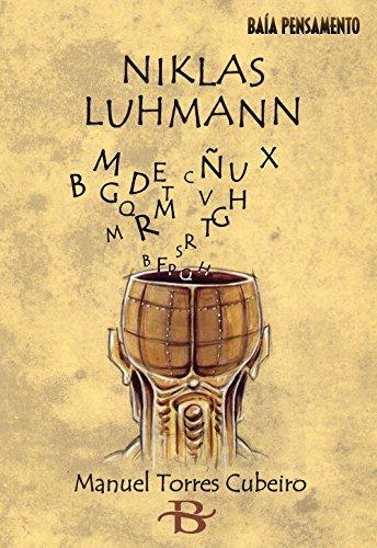 Niklas Luhmann (Baía Pensamento Book 31) (Galician Edition)
